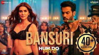 Bansuri Lyrics | Hum Do Hamare Do | Asees Kaur, IP Singh