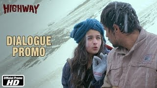 Ek Goli Mein Aadmi Khatam Hojata Hai - Dialogue Promo 4 - Highway