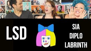 LSD - Genius - Sia, Diplo, Labrinth - REACTION