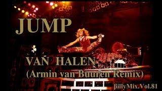 Van Halen   Jump   (Armin Van Buuren Remix)   βillyMix.Vol.81