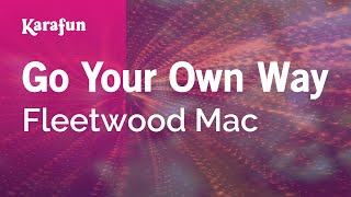 Karaoke Go Your Own Way - Fleetwood Mac *