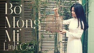 Bờ Mộng Mị - Linh Cáo (Official MV)
