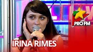 Irina Rimes - My Favourite Man   ProFM LIVE Session