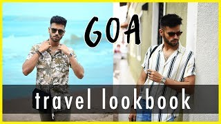 MENS SUMMER OUTFIT INSPIRATION   Travel Lookbook For Indian Men 2019   Goa Edition