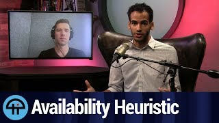End Times: The Availability Heuristic