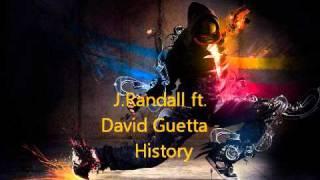 J.Randall ft. David Guetta - History + DL