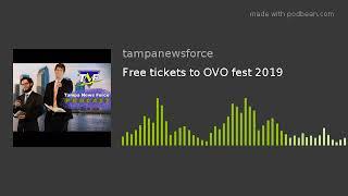 Free Tickets To OVO Fest 2019