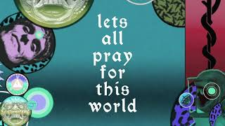 Let's All Pray For This World - UNKLE RECONSTRUCTION remix – Official Lyric Video