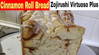 Cinnamon Roll Bread, Machine Recipe, Zojirushi Virtuoso Breadmaker