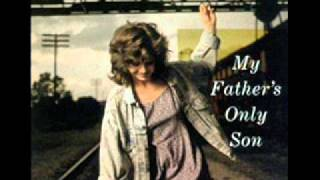 <b>Carrie Newcomer</b>  My Fathers Only Son