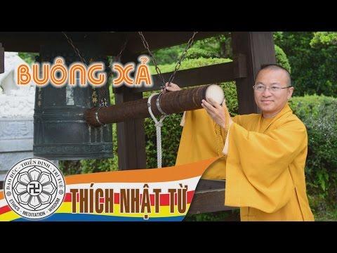 Buông xả 2B - Thích Nhật Từ - 2004