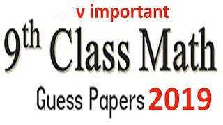 Download Math Class 9th Most Important Questions For 2019 Exam