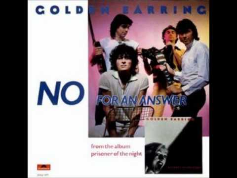 golden earring No for an Answer Prisoner of the Night 1980