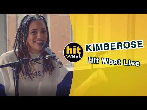 KIMBEROSE - Hit West Live 2021