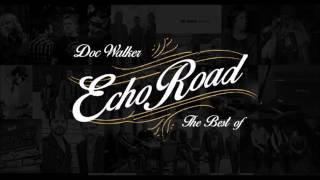 "Doc Walker's Echo Road ""The Best of"""