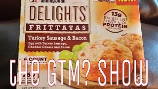 GTM? - Jimmy Dean Delights Frittatas Turkey Sausage & Bacon