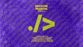 Eskuche   Passion (Extended Mix)