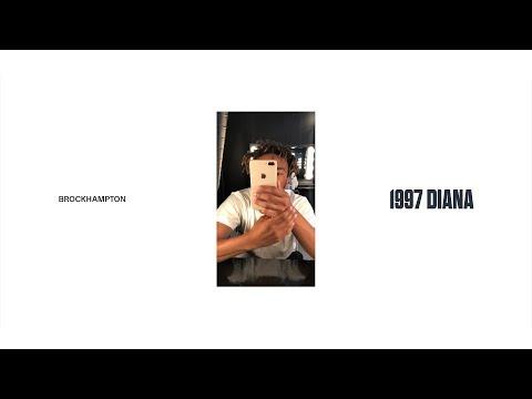 Brockhampton 1997 Diana
