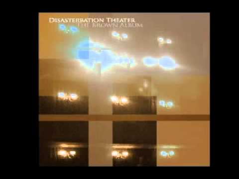 Disasterbation Theater - Ordinary Being
