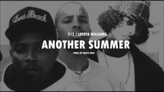 "213 & Latoya Williams ""Another Summer"" / Prod. By Kanye West"