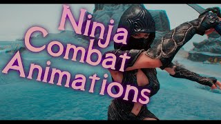 Skyrim - NEW Ninja Combat Animation Mods