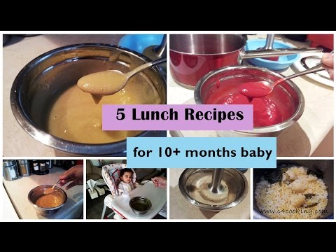 Video 5 Lunch recipes for 10+ months baby (stage3 - 10 months babyfoodrecipes) - babyfoodrecipes