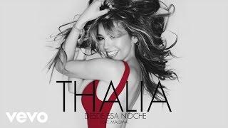 Desde Esa Noche - Thalia (Video)