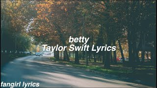 betty || Taylor Swift Lyrics