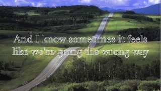 Long Way Home, Steven Curtis Chapman *lyrics!*