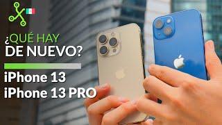 iPhone 13 y 13 Pro  llegan a MÉXICO ¿el MEJOR celular de APPLE?