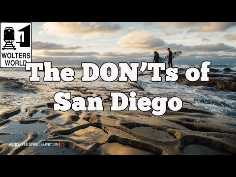 Visit San Diego - The DON'Ts of Visiting San Diego, California