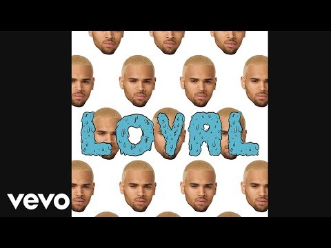 Loyal (Audio Only) [Feat. Lil Wayne, French Montana & Too $hort]