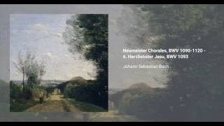Neumeister Chorales, BWV 1090-1120