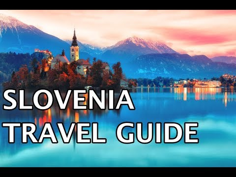 Slovenia Travel Guide | Must Do Travels