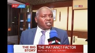 THE MATIANG'I FACTOR: CS is under fire from DP Ruto allied leaders Part One | THE BIG STORY