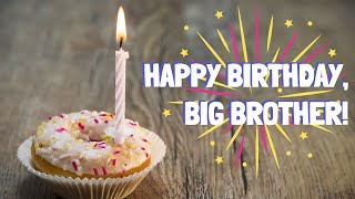Birthday Wishes For Big Brother - Birthday Message For Elder Brother