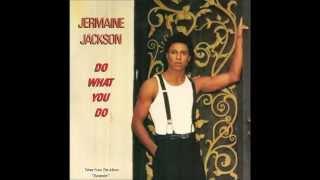 Jermaine Jackson - Do What You Do - Áudio HQ