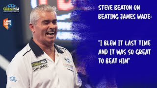 "Steve Beaton on beating James Wade: ""I blew it last time and it was so great to beat him"""