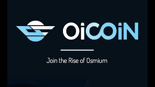 OSMIUM Investment Coin : OiCoin
