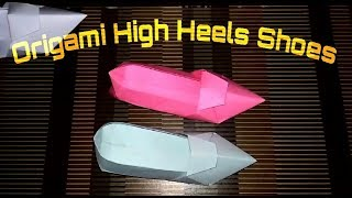 How To Make Origami High Heels Shoes