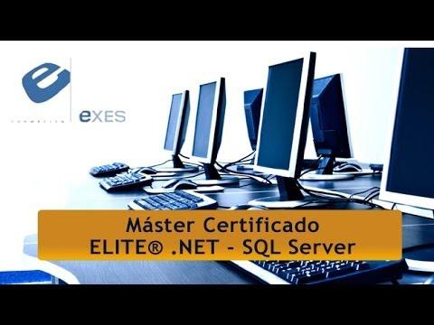 Master Certificado Elite® .NET - SQL Server de Master Certificado Elite® .NET - SQL Server en Exes Formación