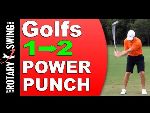 Increase Your Golf Swing Speed – Golf's 1-2 Power Punch!