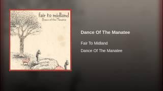Dance Of The Manatee