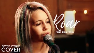 Roar - Katy Perry (Boyce Avenue feat. Bea Miller cover) on Apple & Spotify