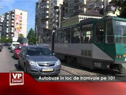 Autobuze in loc de tramvaie pe 101