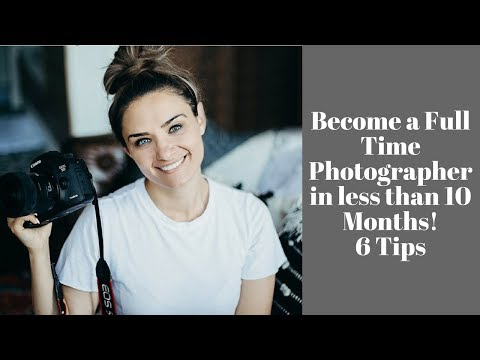 , title : 'How I Became a Full Time Photographer in Less Than 10 Months!