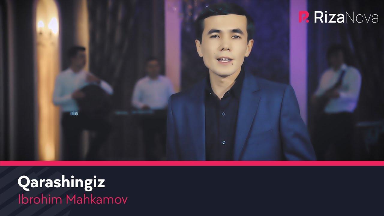 Ibrohim Mahkamov - Qarashingiz (2021)
