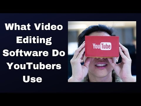 What are best video editing software do YouTubers use