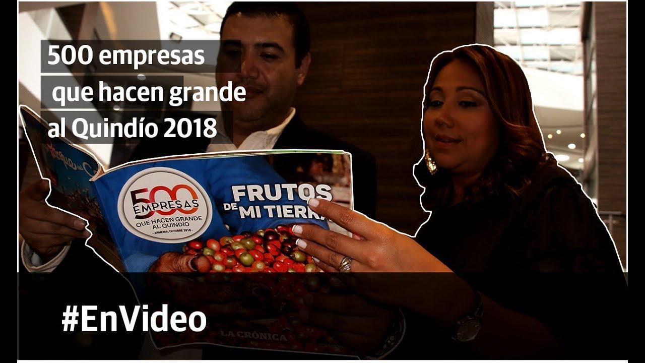 500 empresas que hacen grande al Quindío 2018