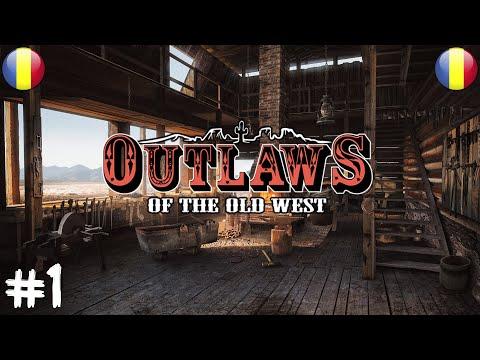 OUTLAWS OF THE OLD WEST-|EP 1|- ATACAT DE BANDIȚI ?!!!